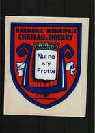 Autocollant  -   HARMONIE MUNICIPALE De  CHATEAU-THIERRY   02 - Autocollants