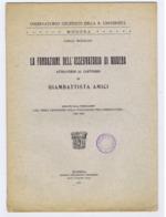 MODENA - LA FONDAZIONE DELL'OSSERVATORIO - CARLO BONACINI - 1927 - Livres, BD, Revues