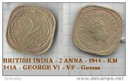BRITISH INDIA - 2 ANNA - 1944 - KM 541A - GEORGE VI - VF - Gomaa - Inde