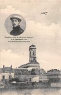¤¤  -   SAINT-ETIENNE-de MONTLUC   -  Première Visite De L' Aviateur MANEYROL En 1912  -  Avion , Aviation     -  ¤¤ - Saint Etienne De Montluc
