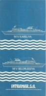 "3281 ""INTRAMAR S.A.-M/V KARELIYA-M/V BELORUSSIYA""PROGRAMMA CROCIERE GIUGNO/SETTEMBRE 1981 -DEPLIANT 3 PIEGHI-IN SPAGNOLO - Dépliants Turistici"