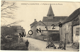 CONDAT SUR GANAVEIX (19)  L'EGLISE ET L'ENTREE DU BOURG (enfants,voitures à Pédales) - Francia