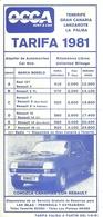 "3285 ""OCCA-RENT A CAR-TARIFA 1981-TENERIFE-GRAN CANARIA-LANZAROTE-FUERTEVENTURA-LA PALMA""RENAULT 7 -DEPLIANT IN SPAGNOLO - Dépliants Turistici"