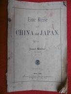 ASIA EINE REISE CHINA UND JAPAN VON JOSEF MÜLLER WIEN 1898 1ère EDITION - Livres, BD, Revues