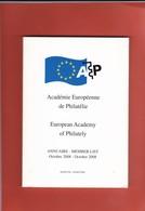 ACADEMIE EUROPEENNE DE PHILATELIE  ANNUAIRE  2008  Bilingue Français Anglais 156 Pages - Fachliteratur