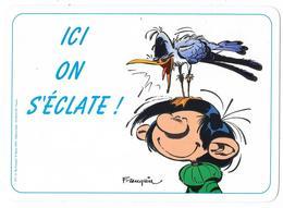 Plaque De Porte: GASTON LAGAFFE: Ici On S'éclate - Franquin. Ed. Dalix 1993 (pouvant Servir De Set De Table) - Other