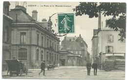 CARTE POSTALE / SEDAN ARDENNES / LA POSTE ET LE MARCHE COUVERT / 1908 - Sedan