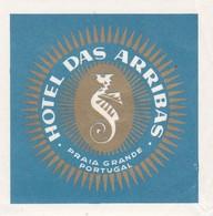 PORTUGAL -  HOTEL LUGAGGE  LABEL - HOTEL DAS ARRIBAS   - PRAIA GRANDE - SINTRA - Etiquettes D'hotels