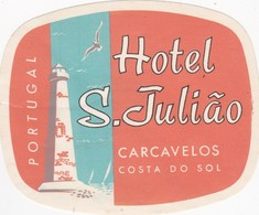 PORTUGAL -  HOTEL LUGAGGE  LABEL - HOTEL S. JULIÃO  - CARCAVELOS - LIGHTHOUSE - Hotel Labels