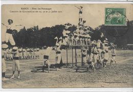 54 NANCY . Fêtes Des Patronages , Concours De Gymnastique De Juillet  , édit : Imp Réunies , écrite En 1911 , état Extra - Nancy
