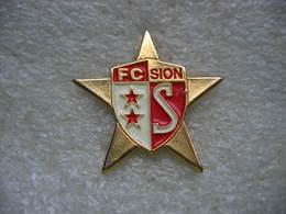 Pin's Du Club Ded Football Du FC SION En SUISSE - Fútbol