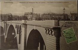 Luxembourg  // Pont Adolphe - Adolphsbrucke - Vom Hollerichen Ring 19108 - Luxemburg - Stad