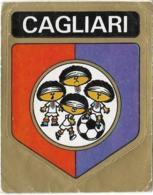 SCUDETTO CAGLIARI PANINI 1972/73 N° 64 Nuovo Con Velina - Panini