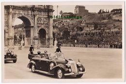 Hitler In Rom Staatsbesuch Nach Der Truppenparade Konstantinstor  Hoffmann Fotokarte 1938 - 1939-45