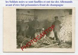 PRISONNIERS Noirs Francais-CARTE PHOTO Allemande-Guerre 14-18-1WK-Militaria-France-51- - Guerre 1914-18