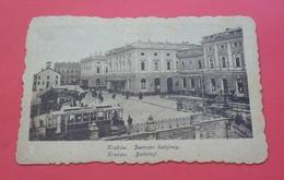 Krakow - 1918 - Poland --- Dworzec Kolejowy, Tramwaj , Cracow Cracovie Cracovia Krakau Pologne Polonia Polen --- 831 - Pologne