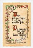 Citation De Jacques Deval: Une Joie Partagee Est Une Double Joie, Un Chagrin Partage Est Un Demi Chagrin (19-718) - Philosophie & Pensées