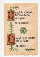 Citation: Quand Tu Admires Les Qualites De Quelqu'en Tu Le Connais, Quand Tu Supportes Ses Defauts Tu L'aimes (19-720) - Philosophie & Pensées