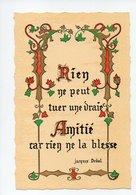 Citation De Jacques Deval: Rien Ne Peut Tuer Une Vraie Amitie Car Rien Ne La Blesse (19-722) - Philosophie & Pensées