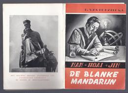 1955 DE BLANKE MANDARIJN DE JEZUIET FERDINAND VERBIEST NAN HOAI JIN P. VAN DE WAELE PITTEM - Histoire