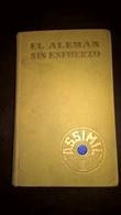 EL ALEMAN Sin ESFUERZO Por A. CHEREL - METODO DIARIO ASSIMIL - PARIS (1959) - 376 Pages (11,50x18 Cent) - IN VERY GOOD - Language Study