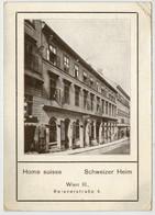 WIEN   III     HOME  SUISSE   SCHWEIZER HEIM    FUR  MITTEILUNGEN         (VIAGGIATA) - Wien Mitte