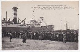 CPA 17 LA PALLICE Arrivée Des Refugiés Belges Et Soldats Bléssés - La Rochelle