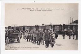 CPA 17 LA ROCHELLE PALLICE Arrivée Des Prisonniers Allemands Bléssés - La Rochelle