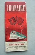 Horaire Autocar Routiers 1951 Réseaux Franche Comté Jura Doubs Hte Saône Belfort - Bus Pubs Div. Horaires Lignes - Europe