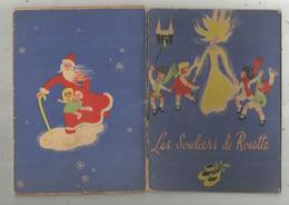 CONTE DE NOËL , LES SOULIERS DE ROSETTE Par Mireille Pradier ,illustrations De M. Th. Auffray, 4 Scans , Frais Fr 3.15 E - Livres, BD, Revues