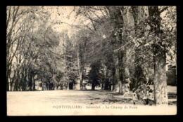 76 - MONTIVILLIERS - LE CHAMP DE FOIRE - Montivilliers