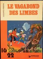 Godard - Ribera - Le Vagabond Des Limbes - 16 / 22 - Dargaud N° 84 - ( 1982 ) . - Bücher, Zeitschriften, Comics