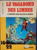"""Godard - Ribera - Le Vagabond Des Limbes  """" L'Empire Des Soleil Noirs """" - 16 / 22 - Dargaud N° 103 - ( 1981 ) . - Bücher, Zeitschriften, Comics"""