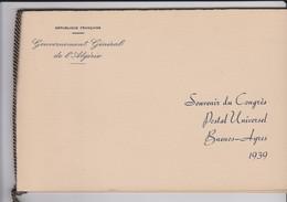 ALGERIE SOUVENIR CONGRES  UPU DE BUENOS AYRES 1939 - Algerien (1924-1962)