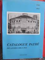 HENRI BOUSQUET - CATALOGUE PATHE DES ANNEES 1896 A 1914 - ANNEES 1910 1911 UNIQUEMENT - ISBN 2 9507296 2 2 - Photographie