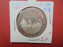 TURQUIE 50 LIRA 1972 ARGENT - Turquie