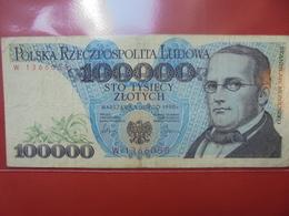 POLOGNE 100.000 ZLOTY 1990 CIRCULER - Polonia