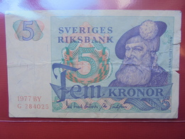 SUEDE 5 KRONOR 1977 CIRCULER - Suède