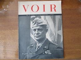VOIR N°15 IMAGES DU MONDE D'AUJOURD'HUI  DWIGHT D. EISENHOWER COMMANDANT SUPREME DES FORCES EXPEDITIONNAIRES ALLIEES - Revues & Journaux