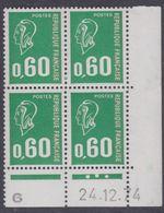 France N° 1814 XX Ma. Bequet : 60 C.vert En Bloc De 4 Coin Daté Du 24 . 12 . 74 , 3 Pts Blancs, 1 Bde Phosp Ss Ch., TB - Coins Datés