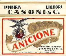 "0393 ""ANICIONE - INDUSTRIA LIQUORI CASONI & C. - FERRARA""  ETICH. ORIG. - Altri"