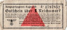 Kriegsgefangenen Lagergeld - Ticket De Prisonniers De Guerre 1 Reichsmart - 1939-45