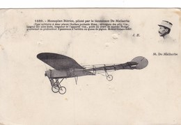 Monoplan Blériot, Piloté Par Le Lieutenant De Malherbe - Aviación