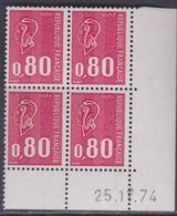 France N° 1816 XX Marianne De Bequet : 80 C. Rouge En Bloc De 4 Coin Daté Du 25 . 11 . 74 ;  3 Bdes Phosp Ss Ch., TB - Hoekdatums