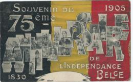 Souvenir Du 75 ème Anniversaire De L'Independance Belge - 1830 - 1905 - Evènements