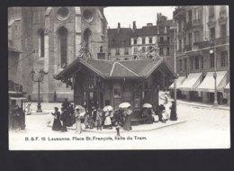 Lausanne - Place St. Françoise - Halte Du Tram - 1912 - VD Vaud