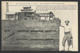 Mineur Gonin - Concours Lépine 1911 ( Paris ) : Reproduction Des Mines Du Cros, Puits Camille, Saint Etienne - Mines