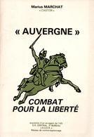 AUVERGNE COMBAT POUR LA LIBERTE SOUVENIR AGENT A.S. S.R. 2e BUREAU CONTRE ESPIONNAGE 1941 1944 - 1939-45