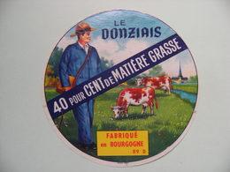 Etiquette Fromage - Le Donziais - Fromagerie 89.D En Bourgogne - Yonne  A Voir ! - Quesos