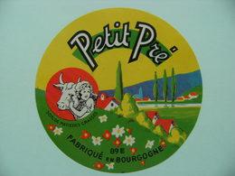 Etiquette Fromage - Petit Pré - Fromagerie Des Ducs Paul-Renard 89-E Bourgogne - Yonne  A Voir ! - Quesos